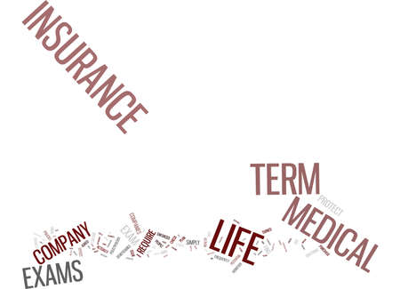 TERM LIFE INSURANCE AND NO EXAM Text Background Word Cloud Concept