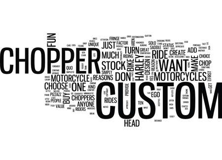 TEN REASONS YOU SHOULD OWN A CUSTOM CHOPPER Text Background Word Cloud Concept