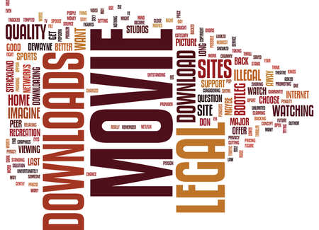 TEMPTED BY ILLEGAL MOVIE DOWNLOADS Text Background Word Cloud Concept
