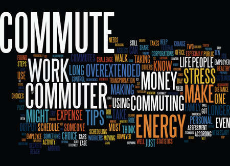 TEN TIPS FOR THE OVEREXTENDED COMMUTER Text Background Word Cloud Concept Ilustração