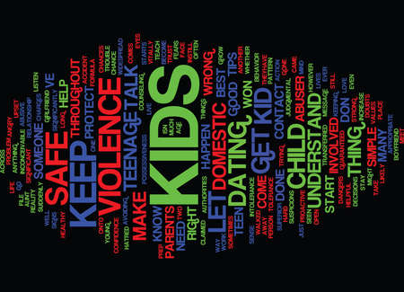 TEENAGE DOMESTIC VIOLENCE TIPS TO KEEP YOUR KID SAFE Text Background Word Cloud Concept