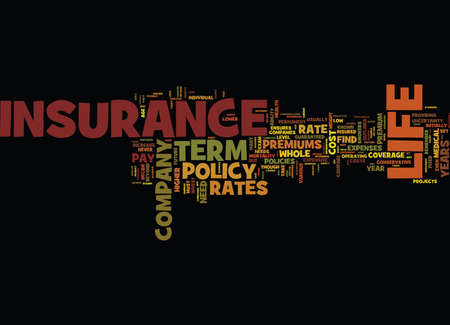 TERM LIFE INSURANCE RATES Text Background Word Cloud Concept