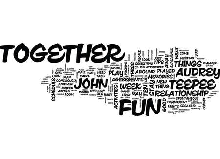TEN TIPS TO PLAY TOGETHER AND STAY TOGETHER Text Background Word Cloud Concept