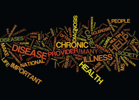 TEN TIPS TO HELP EASE LIFE WITH A CHRONIC DISEASE Text Background Word Cloud Concept Illustration
