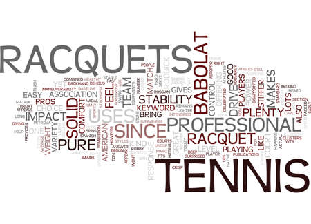 TENNIS RACQUETS Text Background Word Cloud Concept