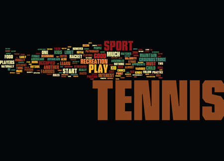 TENNIS FUN FOR KIDS Text Background Word Cloud Concept Illustration