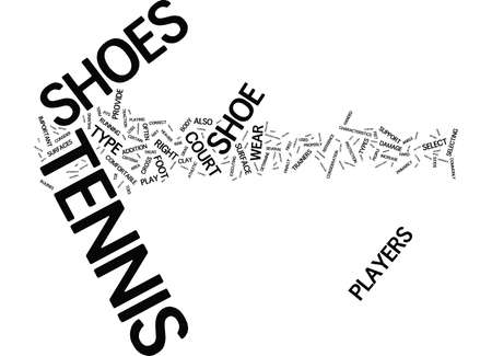 TENNIS SHOES A BUYER S GUIDE Text Background Word Cloud Concept