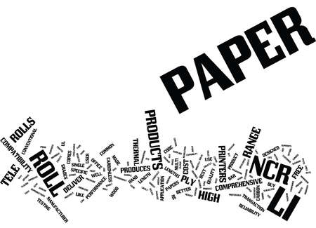 TELE PAPER PRODUCES A COMPREHENSIVE RANGE OF NCR PAPER ROLL Text Background Word Cloud Concept 向量圖像