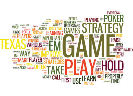 TEXAS HOLD EM STRATEGY Text Background Word Cloud Concept