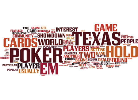 become: TEXAS HOLD EM Text Background Word Cloud Concept Illustration