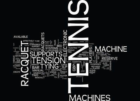 TENNIS RACQUET MACHINE Text Background Word Cloud Concept