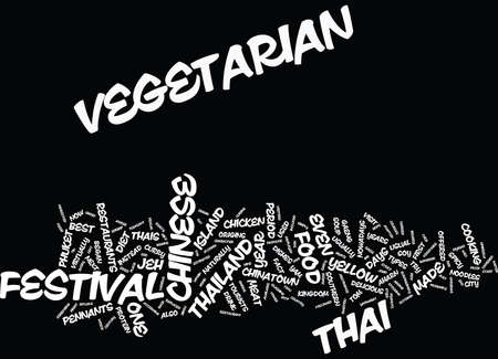 THAILAND S VEGETARIAN FESTIVAL Text Background Word Cloud Concept