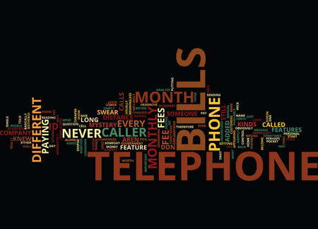 TELEPHONE BILLS Text Background Word Cloud Concept Illustration