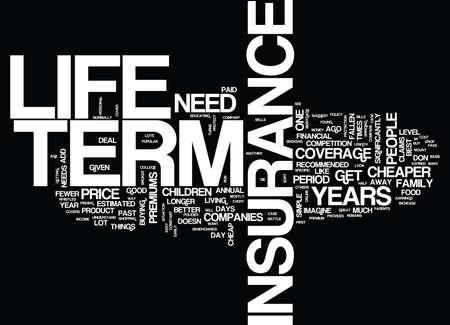 長期の生命保険はかなりテキスト背景単語雲概念です。