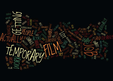 TEMPORARY FILM JOB Text Background Word Cloud Concept Illustration
