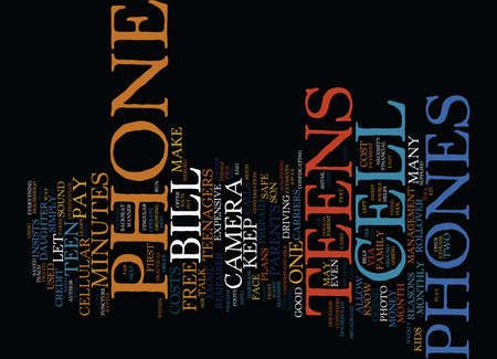 TEENS AND CELL PHONES Text Background Word Cloud Concept