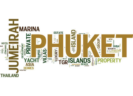 TGR ASIA DEVELOPERS OF JUMEIRAH PRIVATE ISLAND PHUKET COMMENCE Text Background Word Cloud Concept Illustration