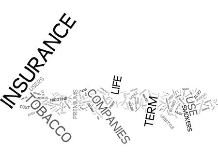 TERM LIFE INSURANCE FOR TOBACCO USERS Text Background Word Cloud Concept
