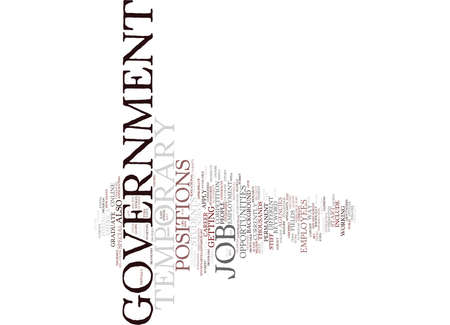 absorbed: TEMPORARY GOVERNMENT JOB Text Background Word Cloud Concept