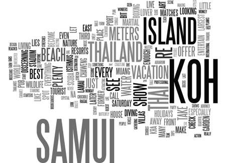 THAILANDS KOH SAMUI HOLIDAYS Text Background Word Cloud Concept