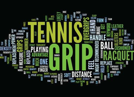 TENNIS GRIP Text Background Word Cloud Concept Illustration