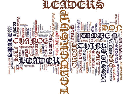 TEN WAYS WOMEN CAN VISUALIZE THEMSELVES AS LEADERS Text Background Word Cloud Concept