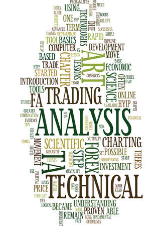TECHNICAL ANALYSIS AN ART OR SCIENCE Text Background Word Cloud Concept Illustration