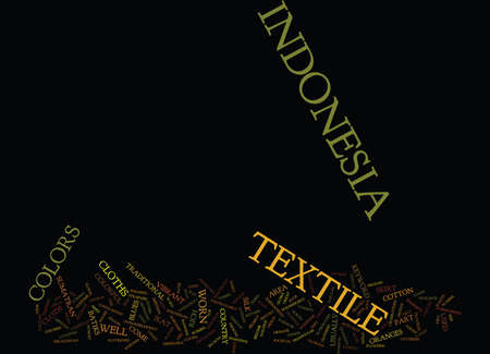 dazzlingly: TEXTILE OF INDONESIA Text Background Word Cloud Concept
