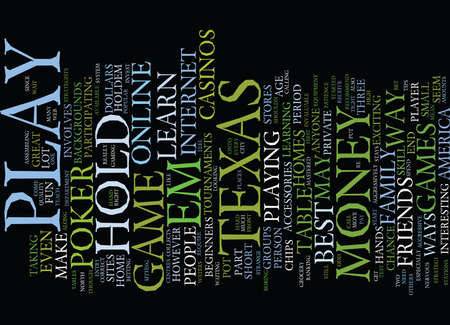 TEXAS HOLDEM LEARN THE BEST WAYS TO GET STARTED AT TEXAS HOLD EM Text Background Word Cloud Concept