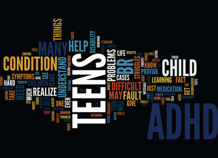 TEENS AND ADHD Text Background Word Cloud Concept