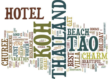 THE BEST KOH TAO HOTEL FOR YOUR THAILAND HOLIDAY Text Background Word Cloud Concept