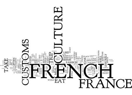 THE BEAUTY OF FRENCH CULTURE AND CUSTOMS Text Background Word Cloud Concept Çizim