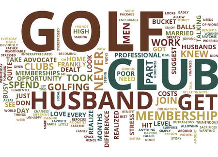 THE BENEFITS OF A GOLF CLUB Text Background Word Cloud Concept