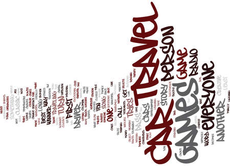 THE BEST TRAVEL GAMES Text Background Word Cloud Concept