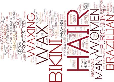 브라질리아 비키니 왁스 방법 텍스트 배경 단어 구름 개념