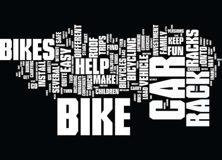 THE BENEFITS OF A CAR ROOF BIKE RACK Text Background Word Cloud Concept Illustration