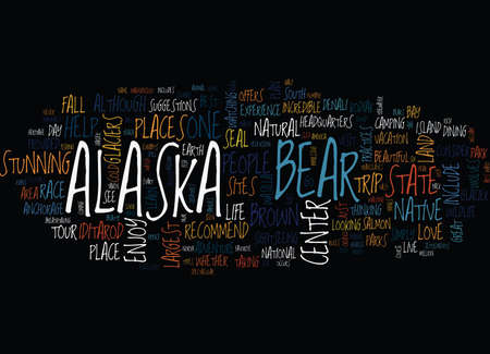 THE BEST SITES IN ALASKA Text Background Word Cloud Concept