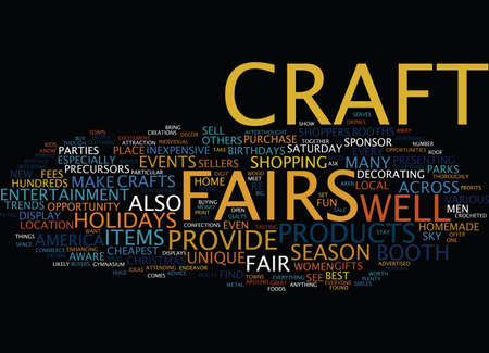 fairs: THE BENEFITS OF CRAFT FAIRS Text Background Word Cloud Concept