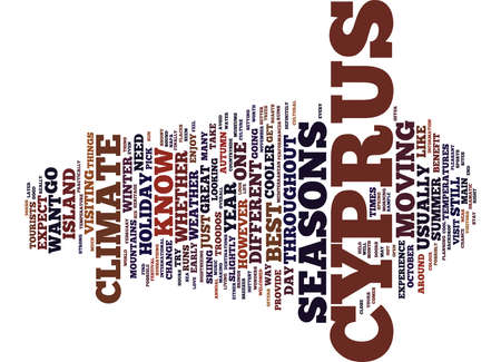THE CLIMATE IN CYPRUS THROUGHOUT THE SEASONS Text Background Word Cloud Concept
