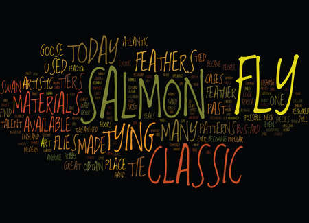 THE CLASSIC SAMON FLY Text Background Word Cloud Concept
