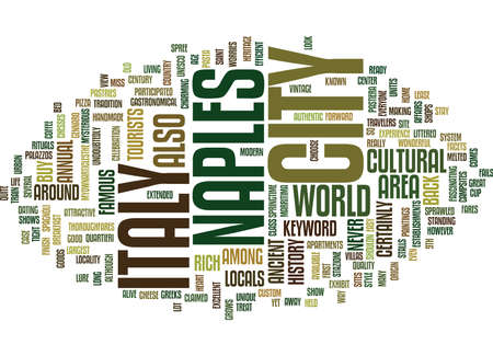 THE CITY OF NAPLES ITALY Text Background Word Cloud Concept