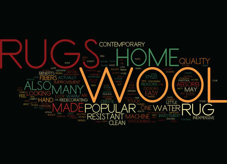 THE BENEFITS OF A WOOL RUG Text Background Word Cloud Concept