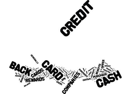 THE BENEFITS OF CASH BACK CREDIT CARDS Text Background Word Cloud Concept