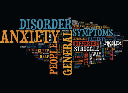 closely: THE BEST TIPS TO HELP SPOT GENERAL ANXIETY DISORDER Text Background Word Cloud Concept