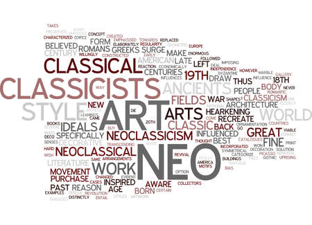 THE ART OF NEOCLASSICISM Text Background Word Cloud Concept