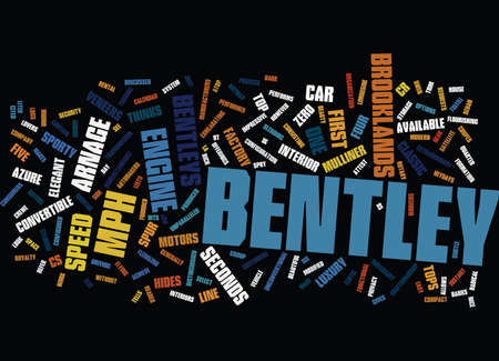 THE AS BS AND CS OF THE BENTLEYS Text Background Word Cloud Concept