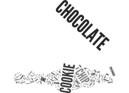 whiff: THE BIRTH OF THE CHOCOLATE CHIP COOKIE Text Background Word Cloud Concept