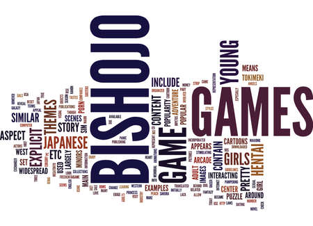 THE APPEAL OF BISHOJO GAMES Text Background Word Cloud Concept Illustration