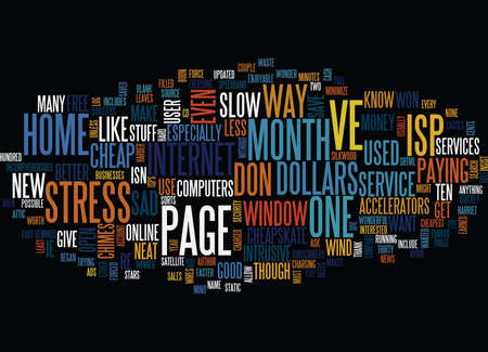 ve: THE CHEAPSKATE AND NO STRESS ISP S Text Background Word Cloud Concept