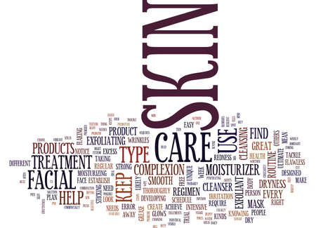 potentially: THE BEST FACIAL CARE REGIMEN FOR BEAUTIFUL SKIN Text Background Word Cloud Concept